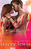 Save Me From Myself (Nashville Secrets Book 1)