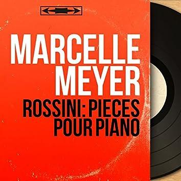 Rossini: Pièces pour piano (Mono Version)