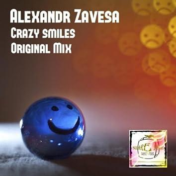 Crazy Smiles