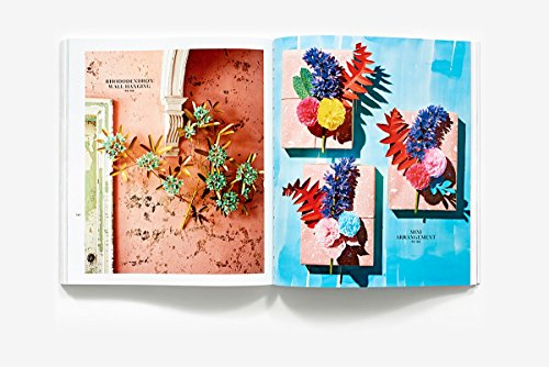 Exquisite Book of Paper Flower Transformations: Playing with Size, Shape, and Color to Create Spectacular Paper Arrangements