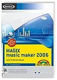 MAGIX music maker 2006 - Mit MAGIX music maker-Testversion, MAGIX Music Manager als Vollversion und allen Soundbeispielen auf CD!: auch für Version deLuxe (Digital fotografieren)