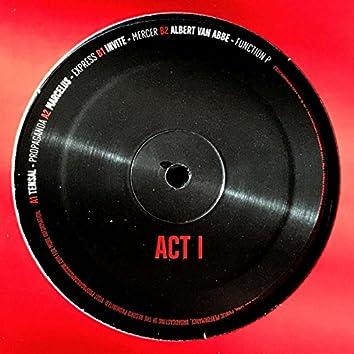 Propaganda Moscow: Act I