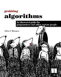 book title: Grokking Algorithms: An illustrated guide for programmers and other curious people