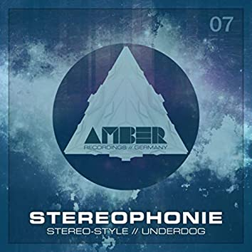 Stereo-Style / Underdog