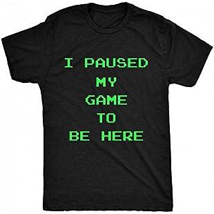 8TN I Paused My Game to be here - Pixel Font Mens T Shirt - Black - Medium:Ukcustomizer