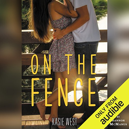 On the Fence Audiobook By Kasie West cover art