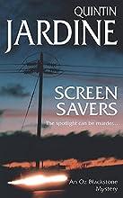 Screen Savers (Oz Blackstone, #4)