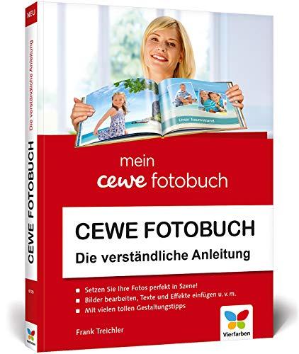 CEWE Fotobuch: Die verständliche Anleitung. Mit vielen Designideen und Gestaltungsvorschlägen. Aktualisierte Auflage 2020