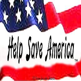 Help Save America by [Sam Jacobs]