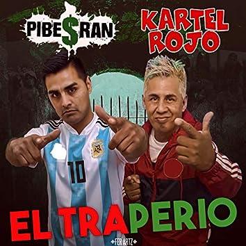 El Traperio (feat. Kartel Rojo)
