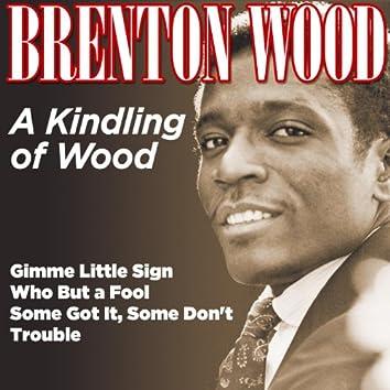 A Kindling of Wood