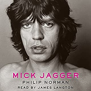 Mick Jagger                   By:                                                                                                                                 Philip Norman                               Narrated by:                                                                                                                                 James Langton                      Length: 24 hrs and 5 mins     97 ratings     Overall 3.7