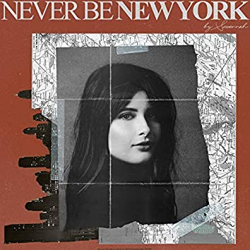 Never Be New York