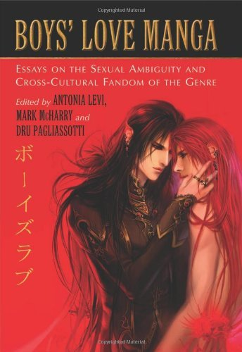 Boys' Love Manga: Essays on the Sexual Ambiguity and Cross-Cultural Fandom of the Genre (English Edition)
