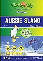 Aussie Slang By Shaun O'Brien