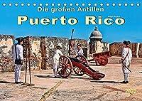Die grossen Antillen - Puerto Rico (Tischkalender 2022 DIN A5 quer): Freistaat Puerto Rico - Aussengebiet der Vereinigten Staaten von Amerika. (Monatskalender, 14 Seiten )