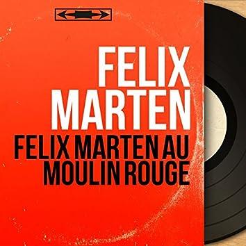Félix Marten au Moulin Rouge (Live, mono version)