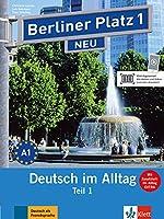 Berliner Platz NEU in Teilbanden: Lehr- und Arbeitsbuch 1 Teil 1 mit Audio-CD