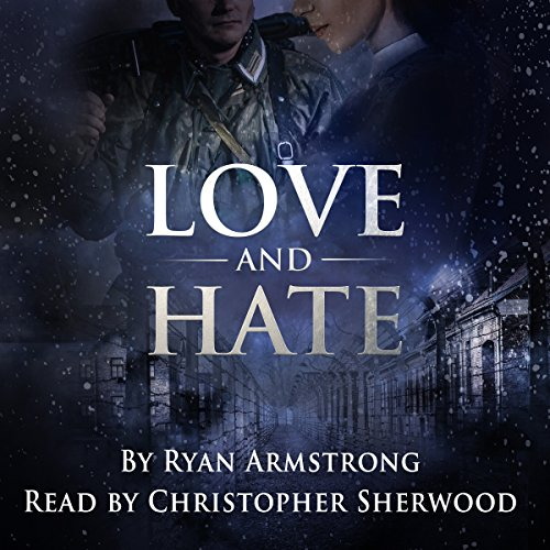 Love and Hate: In Nazi Germany audiobook cover art