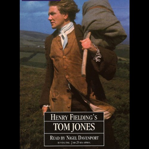 Tom Jones                   By:                                                                                                                                 Henry Fielding                               Narrated by:                                                                                                                                 Nigel Davenport                      Length: 2 hrs and 23 mins     2 ratings     Overall 4.0