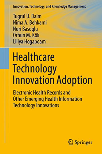 Healthcare Technology Innovation Adoption: Electronic Health Records and Other Emerging Health Infor