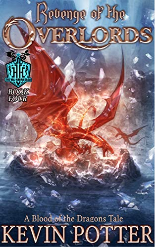 Revenge of the Overlords: Blood of the Dragons, Book Four (The Val-Harra Saga 4) (English Edition)