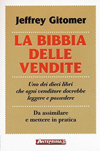 La bibbia delle vendite
