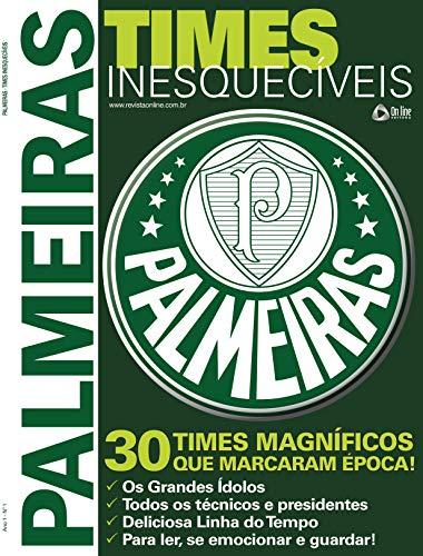 Palmeiras - Times Inesquecíveis Especial