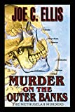 Murder on the Outer Banks by Joe C. Ellis