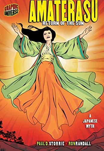 Amaterasu: Return of the Sun [A Japanese Myth] (Graphic Myths and Legends) (English Edition)