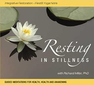 Resting in Stillness: Integrative Restoration - iRest Yoga Nidra