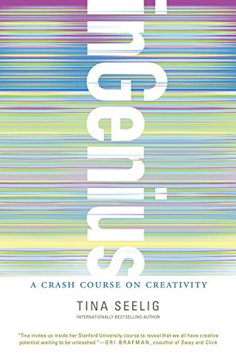 inGenius: A Crash Course on Creativity (English Edition)