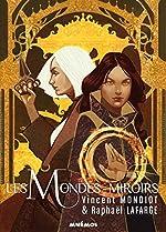 Les mondes miroirs de Matthieu Leveder