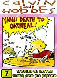 Cal-vin-And-Hobbes-Stories: Collection Set 7 - Great Comic And Funny Cartoon Adventures Of Hob-bes Ca-lvin For Children Kids (English Edition)