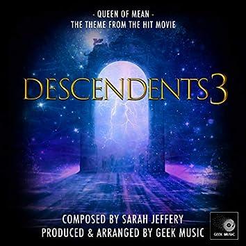 """Queen Of Mean (From""""Descendants 3"""")"""