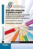 Guida alle conoscenze di gestione progetti. Griglia di riferimento per i responsabili di progetto e per gli altri ruoli professionali di project management