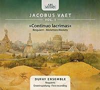 Continuo Lacrimas / Requiem / Motets, vol. 1 by Dufay Ensemble (2010-06-29)