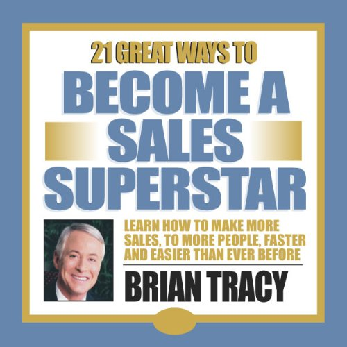 21 Great Ways to Become a Sales Superstar audiobook cover art
