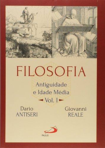 Filosofia: Antiguidade e Idade Média (Volume 1)