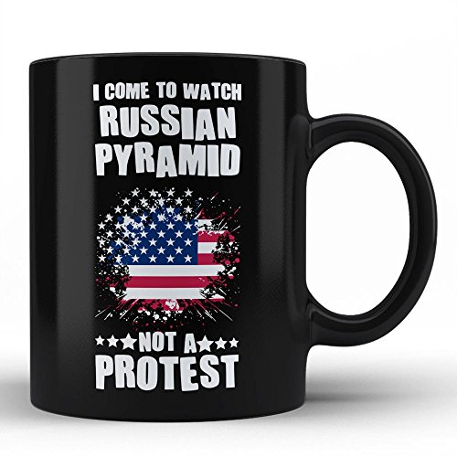 Russian pyramid Sport Black Coffee Mug By HOM | I Come To Watch Russian pyramid and not a protest, Best Unique Gifting Idea Gift for Russian pyramid Lovers