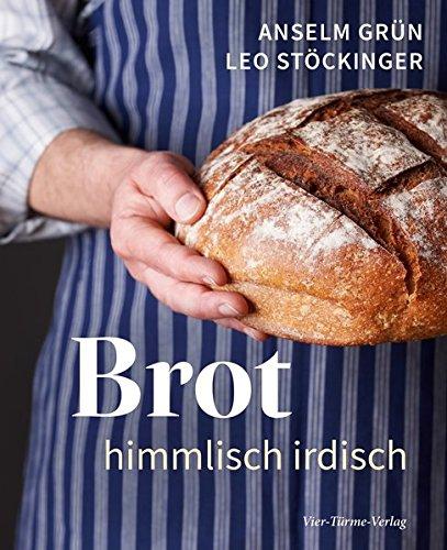 Brot. Himmlisch irdisch