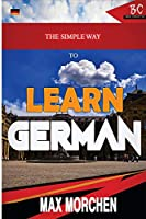 The Simple Way to Learn German