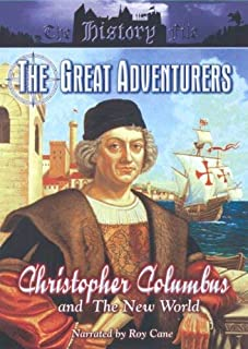 The Great Adventurers: Christopher Columbus And The New World
