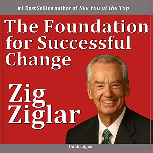 The Foundation for Successful Change audiobook cover art