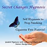 Self Hypnosis to Stop Smoking - Cigarette Free Forever!