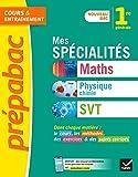 Mes spécialités Maths, Physique-chimie, SVT 1re - Nouveau programme de Première générale 2019-2020