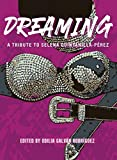 Dreaming: A Tribute To Selena Quintanilla-Pérez