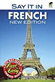 Say it in French phrasebook by Dr. Jennifer Wagner