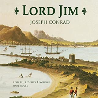 Lord Jim                   Written by:                                                                                                                                 Joseph Conrad                               Narrated by:                                                                                                                                 Frederick Davidson                      Length: 13 hrs and 42 mins     Not rated yet     Overall 0.0