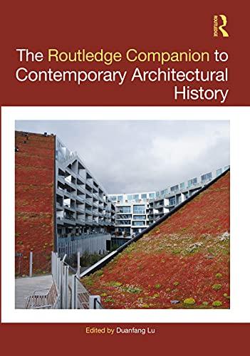 The Routledge Companion to Contemporary Architectural History